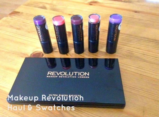 Makeup Revolution Haul & Swatches